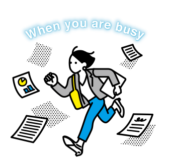When you are busy